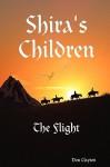 Shira's Children the Flight - Don Clayton