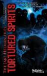 Tortured Spirits (The Jake Helman Files) - Gregory Lamberson