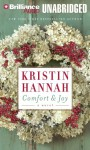 Comfort and Joy (Audio) - Kristin Hannah