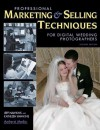 Professional Marketing & Selling Techniques for Digital Wedding Photographers - Jeff Hawkins, Kathleen Hawkins