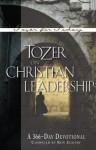 Tozer on Christian Leadership - A.W. Tozer, Ron Eggert
