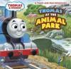 Thomas at the Animal Park (Thomas & Friends) - Random House, Thomas LaPadula
