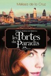 Les portes du paradis (Les vampires de Manhattan, #7) - Valérie Le Plouhinec, Melissa de la Cruz