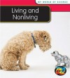 Living and Nonliving - Angela Royston