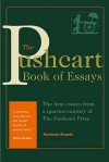 The Pushcart Book of Essays: The Best Essays from a Quarter-Century of the Pushcart Prize - Anthony Brandt
