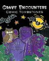 Grave Encounters: Comic Tombstones - Sophia Bedford-Pierce