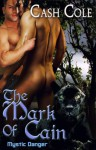 The Mark of Cain - Cash Cole