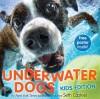 Underwater Dogs: Kids Edition - Seth Casteel