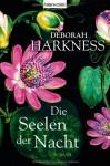 Die Seelen der Nacht: Roman (German Edition) - Deborah Harkness, Christoph Göhler