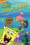 Laugh 'n' Ride: A SpongeBob Joke Book (Spongebob Squarepants) - David Lewman