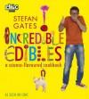 Incredible Edibles - Stefan Gates