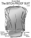 The Bitch-Proof Suit - De-ann Black
