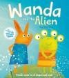 Wanda and the Alien - Sue Hendra