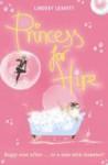 Princess for Hire - Lindsey Leavitt