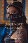 Le mie notti nell'harem. Una cattiva ragazza alla corte del principe del Brunei - Jillian Lauren, Sabrina Placidi