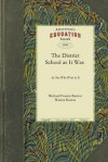 The District School as It Was by One Who Went to It - Richard Francis Burton, Warren Burton