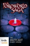 The Foreworld Saga: The Outcast (Kindle Worlds Short Story) - Robert Kroese