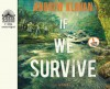 If We Survive (Library Edition) - Andrew Klavan