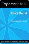 Krik? Krak! (SparkNotes Literature Guide Series) - SparkNotes Editors
