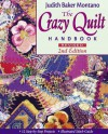 Crazy Quilt Handbook: Revised: 12 Step-by-Step Projects Illustrated Stitch Guide - Judith Baker Montano
