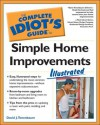 The Complete Idiot's Guide to Simple Home Improvements Illustrated - David J. Tenenbaum