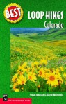 Best Loop Hikes Colorado (Best Hikes) - Steve Johnson, David Weinstein