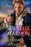 The Admiral's Heart - Danelle Harmon