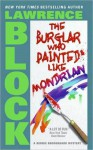 The Burglar Who Painted Like Mondrian (Rhodenbarr, #5) - Lawrence Block