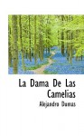 La Dama de Las Camelias - Alexandre Dumas-fils