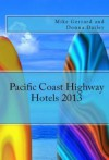 Pacific Coast Highway Hotels 2013 - Mike Gerrard, Donna Dailey