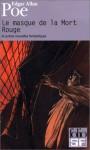 Masque de La Mort Rouge - Edgar Allan Poe, Charles Baudelaire