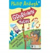 Stinking Rich And Just Plain Stinky (Grubtown Tales) - Philip Ardagh