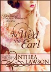 To Wed the Earl - A Regency Novella - Anthea Lawson