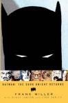 Batman: The Dark Knight Returns - Frank Miller, Klaus Janson, Lynn Varley