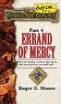Errand of Mercy - Roger E. Moore