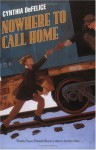 Nowhere to Call Home - Cynthia C. DeFelice