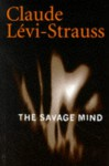 The Savage Mind - Claude Lévi-Strauss