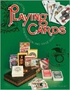 Collecting Playing Cards, Identification and Value Guide - Mark Pickvet