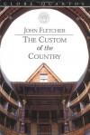 The Custom of the Country - John Fletcher