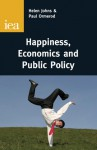 ... and the Pursuit of Happiness (Wellbeing and the Role of Government) - Philip Booth
