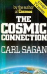 The Cosmic Connection: An Extraterrestrial Perspective - Carl Sagan