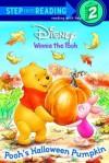 Pooh's Halloween Pumpkin - Isabel Gaines, Josie Yee