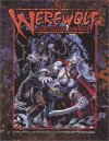 Werewolf: Storytellers Handbook - Ethan Skemp, Ron Spencer, Sean Riley