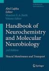 Handbook of Neurochemistry and Molecular Neurobiology - Abel Lajtha