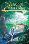 The King of Camelot: Part 1 - John Stone