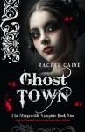 Ghost Town - Rachel Caine