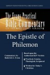 The Epistle of Philemon: The Evans Practical Bible Commentary - Roderick L. Evans