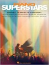 Piano Superstars: 24 Songs by the Greatest Pop and Rock Pianists - Hal Leonard Publishing Company