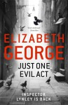 Just One Evil Act (Mass Market) - Elizabeth George