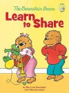 The Berenstain Bears Learn to Share (Berenstain Bears/Living Lights) - Stan Berenstain, Jan Berenstain, Micheal Berenstain